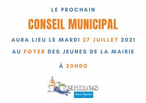 Le prochain Conseil Municipal aura lieu le 27 juillet 2021